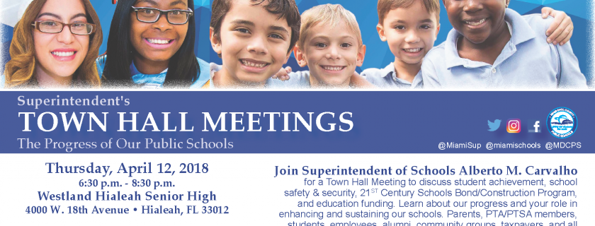 Superintendent's TOWN HALL MEETINGS The Progress of Our Public Schools