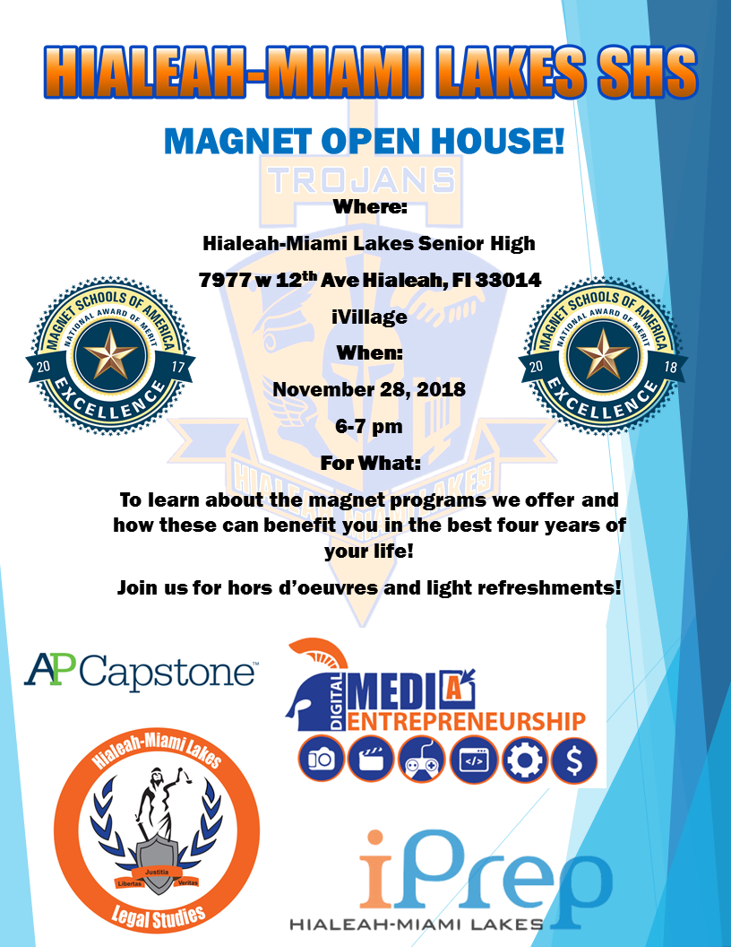 HML Magnet Open House @ Hialeah-Miami Lakes SHS